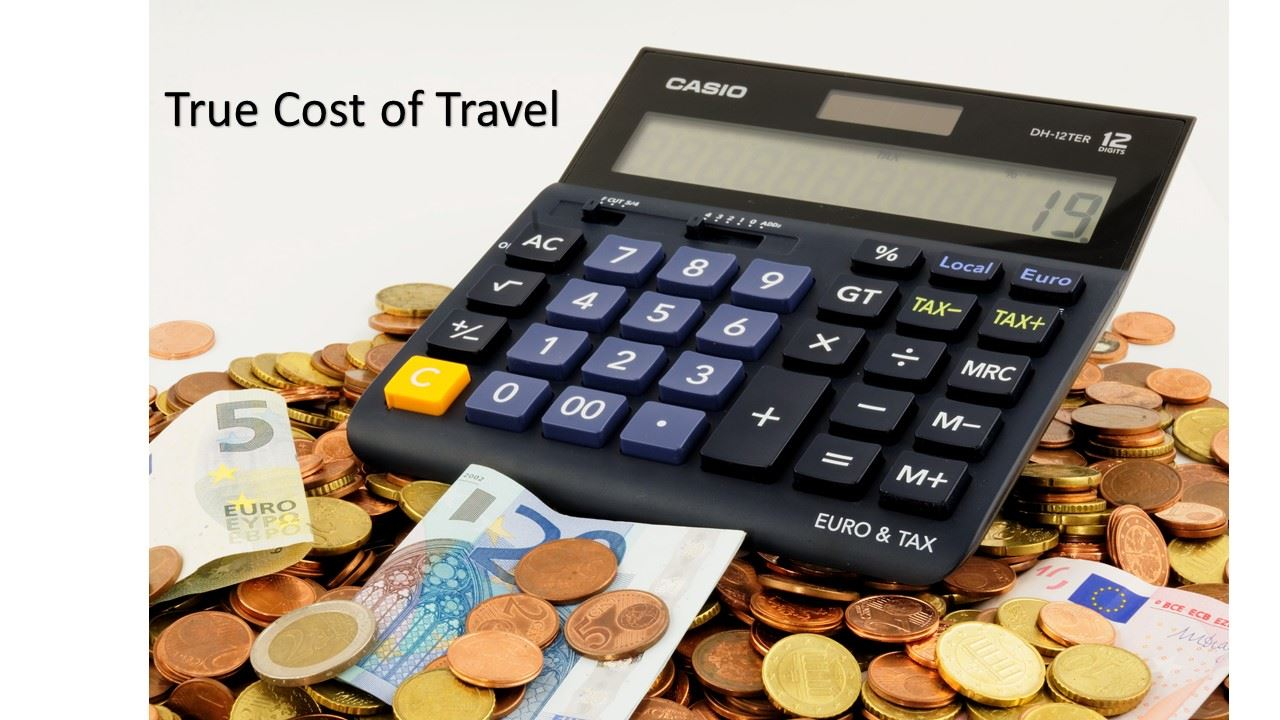 True Cost of Travel